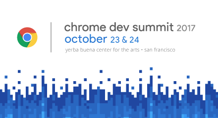 chrome dev summit 2017