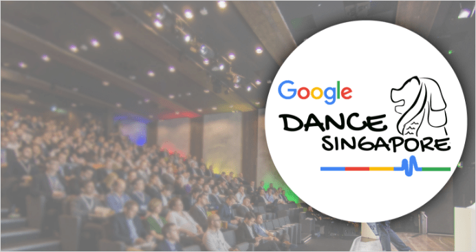 Google Dance Singapore 2018