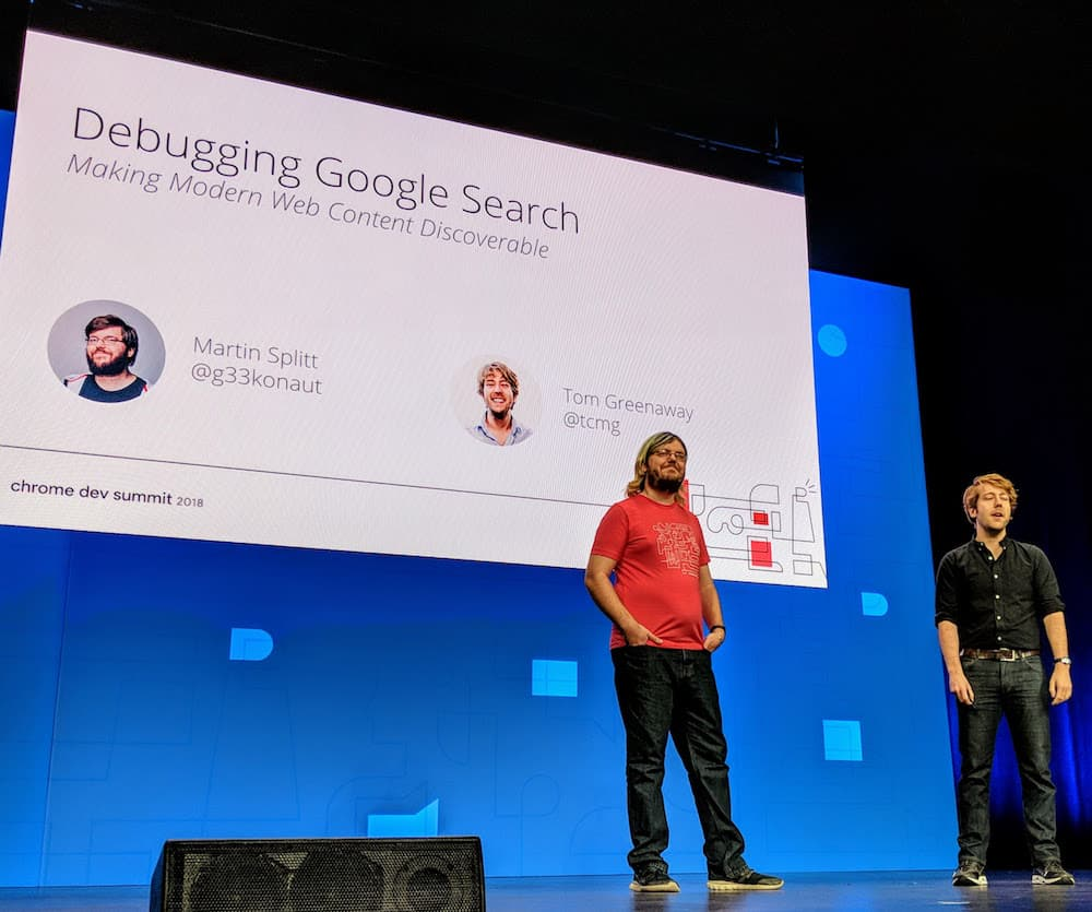 Maritin Splitt and Tom Greeaway at Chrome Dev Summit 2018