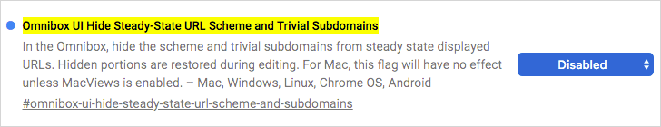 chrome://flags/#omnibox-ui-hide-steady-state-url-scheme-and-subdomains を無効