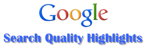 Google search quality highlights